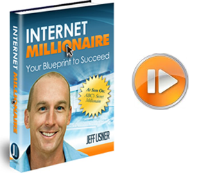 jeff usner internet millionaire your blueprint to succeed